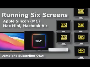 Six Displays Running on M1 Mac Mini, Macbook Air + Activity Monitor + Subscriber Q&A #WorkFromHome