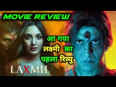 Laxmii Movie Review | Akshay Kumar | Kiara Advani | Laxmmi Bomb Full Movie Review | Akb Media