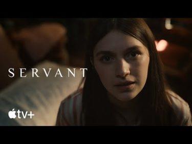 Servant — Season 2 Official Trailer | Apple TV+