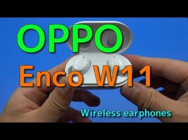 OPPO Enco W11 を開封 ワイヤレスイヤホンWireless earphones